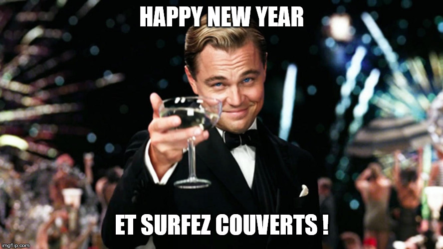 Happy new year et surfez couverts !